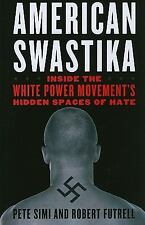 Violence Prevention and Policy: American Swastika : Inside the White Power...