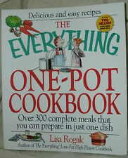 THE EVERYTHING IN ONE-POT COOKBOOK by LISA ROGAK 1999 PB