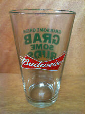 Budweiser Grab Some Green Grab Some Buds Beer Pint Glass