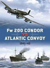 Fw 200 Condor vs Atlantic Convoy: 1941-43 (Duel), Forczyk, Robert, New Book