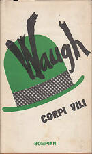 corpi vili -  evelyn waugh