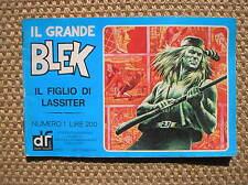 IL GRANDE BLEK N. 1 1976 IL FIGLIO DI LASSITER EDIZIONI DARDO STRISCIA GIGANTE