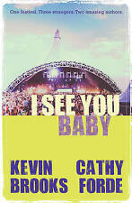 BROOKS/FORDE-I SEE YOU BABY  BOOK NEW