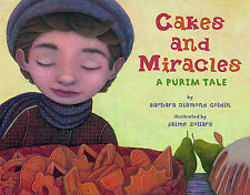 Cakes and Miracles By Goldin, Barbara | New (Trade Cloth) BOOK | 9780761457015