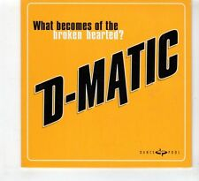 (HD803) D-Matic, What Becomes Of The Broken Hearted? - 1997 CD