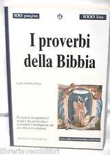 I PROVERBI DELLA BIBBIA A cura di Sabina Moser Newton Tascabili Economici 213 di