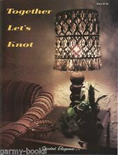 Together Let's Knot Macrame Vintage Pattern Book NEW Wall Decor Plant Hangers