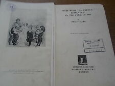 c1930 book DAYS WITH THE FRENCH ROMANTICS IN THE PARIS OF 1830 60 Illustrations