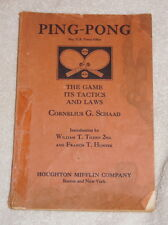 Ping Pong, the Game, It's Tactics and Laws by Cornelius G Schaad 1931