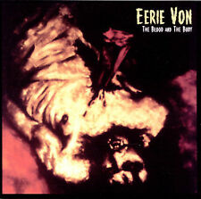 The Blood and the Body by Eerie Von (CD, Jun-1999, Cleopatra) Minty CD