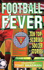 FOOTBALL FEVER: VOL 1, TONY BRADMAN (EDITOR), Used; Good Book