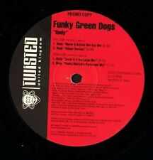 """FUNKY GREEN DOGS body TW12PRO 2 promo uk twisted 1998 12"""" PS EX/EX"""