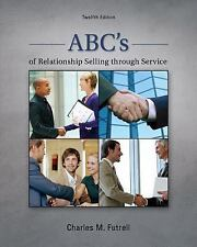 INTL ed ABC's of Relationship Selling Through Service by Charles M. Futrell 12ed