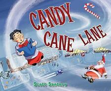 Candy Cane Lane by Scott Santoro (2016, Picture Book)