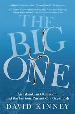 The Big One: An Island, an Obsession, and the Furious Pursuit of a Great Fish, K