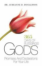 God's Promises and Declarations for Your Life : 365 Days of Blessings by...