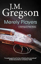 Merely Players (DCI Percy Peach) J.M. Gregson Very Good Book