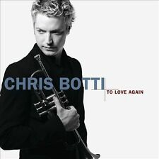 Chris Botti  - To Love Again: The Duets (CD, Oct-2005, Columbia (USA))