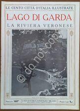 Le cento città d'Italia illustrate - n° 187 - Lago di Garda - riviera veronese