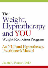 The Weight, Hypnotherapy and YOU Weight Reduction Program: An NLP and...