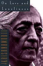On Love and Loneliness Krishnamurti, Jiddu