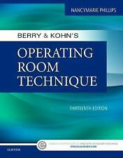 Berry and Kohn's Operating Room Technique by Nancymarie Phillips 13e 2016