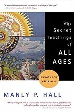 The Secret Teachings of All Ages (Reader`s Edition) by Manly P. Hall, (Paperback