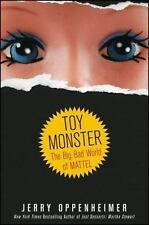 Toy Monster: The Big, Bad World of Mattel-ExLibrary