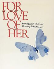 For Love of Her Poems by Emily Dickenson