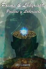 Poems and Labyrinths, Volume I by Idy Linares (2015, Paperback)