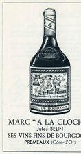 PUBLICITE PUB 1954 FRENCH AD MARC A LA CLOCHE JULES BELIN PREMEAUX VIN WINE