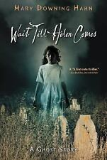 Wait Till Helen Comes: A Ghost Story - Good - Hahn, Mary Downing - Paperback