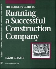 The Builder's Guide to Running a Successful Constructi (For Pros By Pros), Gerst