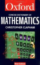 The Concise Oxford Dictionary of Mathematics (Oxford Paperback  .9780192800411