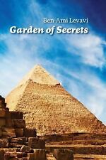 Garden of Secrets : The True Meaning of Biblical and Other Ancient Myths by...