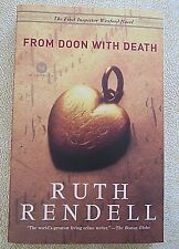 FROM DOON WITH DEATH by Ruth Rendell - the 1st Inspector Wexford novel