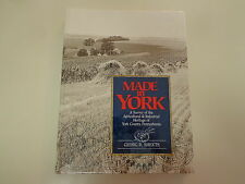 Made in York-Agricultural and Industrial Heritage of York County Pennsylvania