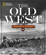 National Geographic's The Old West...NEW Illustrated Hardcover