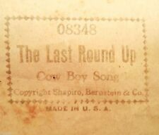 Vtg Player Piano Word  Roll 08348 THE LAST ROUND UP Cow Boy Song