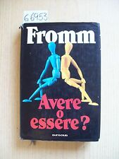 E. FROMM - AVERE O ESSERE? - EUROCLUB - 1978