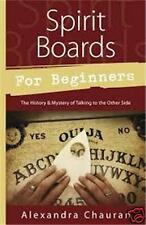 Spirit Boards for Beginners, by Alexandra Chauran!