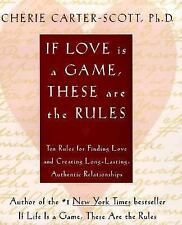 If Love Is a Game, These Are the Rules: 10 Rules for Finding Love BRAND NEW