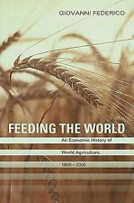 The Princeton Economic History of the Western World: Feeding the World : An...