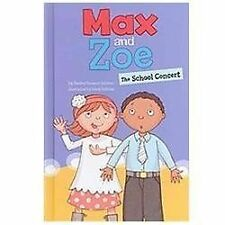 Max and Zoe: The School Concert by Shelley Swanson Sateren (2012, Hardcover)
