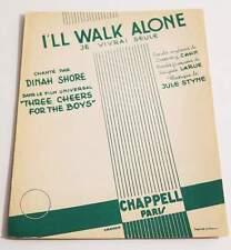 Partition vintage sheet music DINAH SHORE : I'll Walk ALone * 40's BO