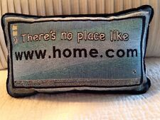 "There's No Place Like www(.) home(.)com Home 8""x13"" cotton Tapestry Pillow NEW"