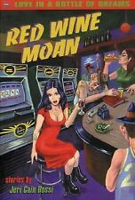 Red Wine Moan Jeri Cain Rossi Books-Good Condition