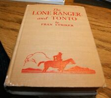 The Lone Ranger and Tonto    Fran Striker