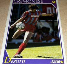 CARD SCORE 1992 CREMONESE DEZOTTI CALCIO FOOTBALL SOCCER ALBUM
