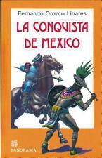 LA conquista de MexicoConquest of Mexico (Spanish Edition)